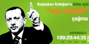 "Tayyip Erdoğan'a iklim için ""van minüt"" çağrısı"