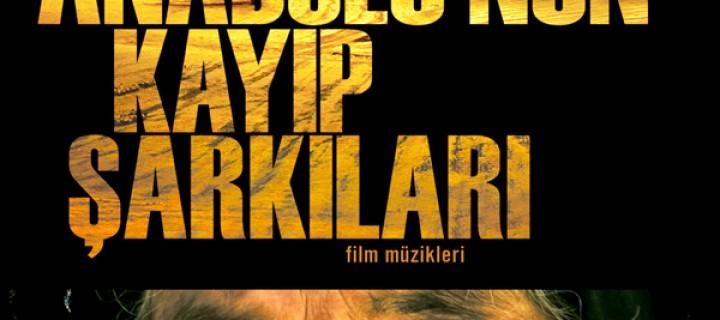 Kayıp Anadolu'nun Ezgileri