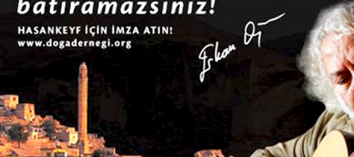 Erkan Oğur: Hasankeyf'i Batıramazsınız