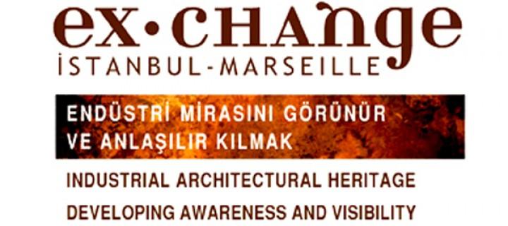 İstanbul ve Marsilya Endüstri Mirası İçin Bir Arada