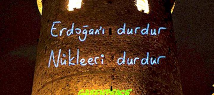 Galata Kulesi'nden Erdoğan'a Mesaj: Nükleeri Durdur!