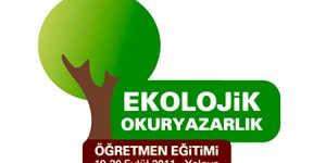 Türkiye'nin İlk Ekolojik Okuryazarlık Öğretmen Eğitimini