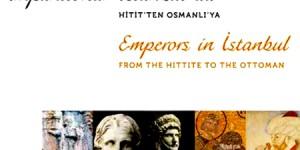 İmparatorlar İstanbul'da Sergisi 20 Gün Daha Uzatıldı
