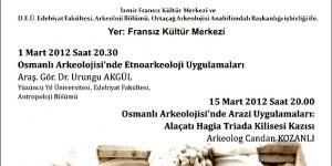 Dokuz Eylül Üniversitesi'nde Osmanlı Arkeolojisi