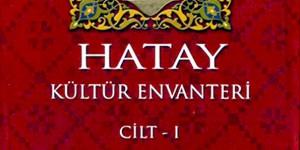 Hatay Kültür Envanteri Yayımlandı