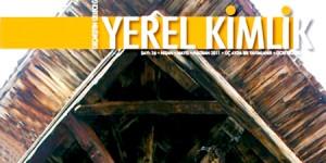 Yerel Kimlik Dergisi Tasarım ve İçeriğiyle Yenilendi