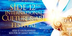 Side 12. Uluslararası Kültür ve Sanat Festivali 25 Ağustos – 30 Eylül'de Sanatseverleri Bekliyor!