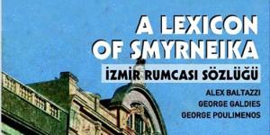 İzmir Rumcası Sözlüğü Raflarda