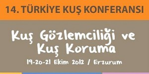 14. Türkiye Kuş Konferansı Erzurum'da Başladı