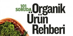 101 Soruda Organik Ürün Rehberi