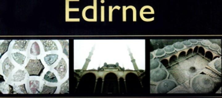 Kendini Koruyan Kentler Serisi'nin Son Kitabı Edirne Yayımlandı