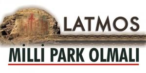 Latmos Milli Park Olmalı!