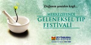 15. Merkezefendi Geleneksel Tıp Festivali Başlıyor