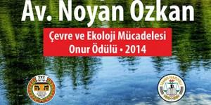 Avukat Noyan Özkan Çevre ve Ekoloji Mücadelesi Onur Ödülleri Sahiplerini Buldu