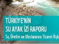 Türkiye'nin Su Ayak İzi Hesaplandı