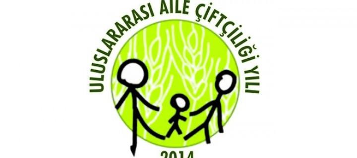 'Aile Çiftçiliği: Dünyayı Besle, Yeryüzünü Önemse!'