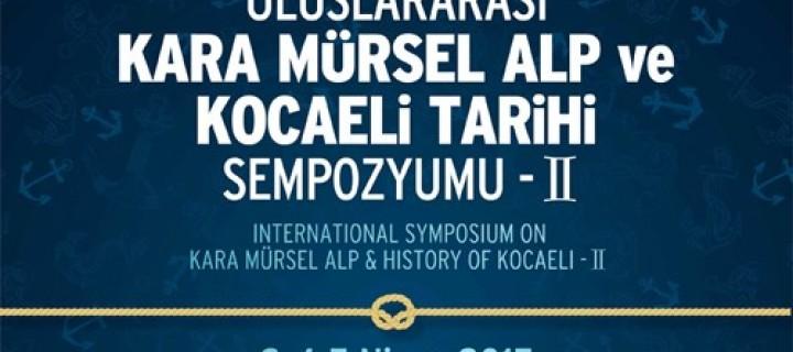 Kara Mürsel Alp ve Kocaeli Tarihi Sempozyumu -II