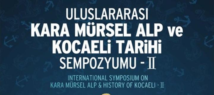 Farklı Konu ve Konuklarıyla Karamürsel Alp Sempozyumu