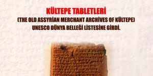 Kültepe Tabletleri UNESCO Dünya Belleği Kütüğüne Kaydedildi