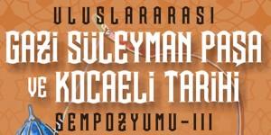 Kocaeli Tarihi Sempozyumu'nda Süleyman Paşa'nın İzinden Gidilecek