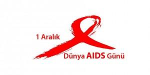 1 Aralık / Dünya AIDS Günü