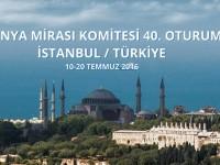 Dünya Mirası Komitesi 40. Oturumunun Devamı 24 Ekim 2016 Tarihinde Başladı