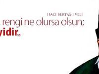 16 Ağustos / Hacı Bektaşi Veli'yi Anma Günü