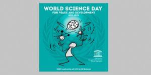 10 Kasım / Barış ve Kalkınma İçin Dünya Bilim Günü