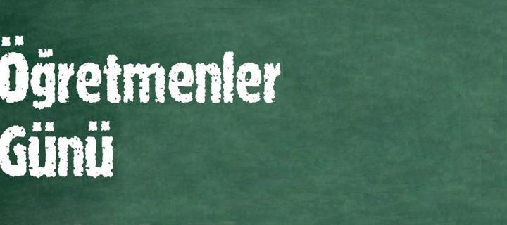 24 Kasım / Öğretmenler Günü ve Haftası