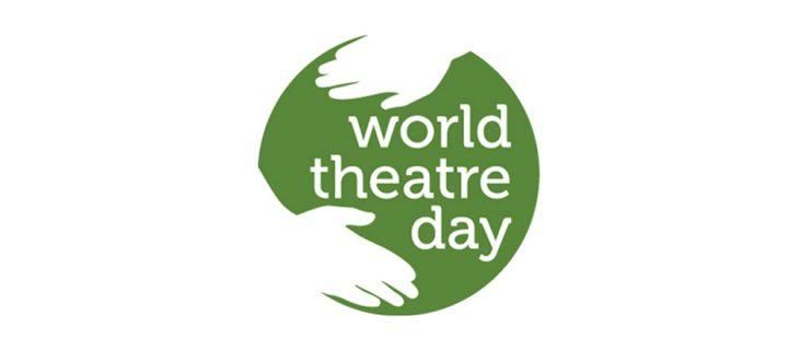 27 Mart / Dünya Tiyatrolar Günü